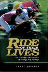 Ride of Their Lives by Lenny Shulman