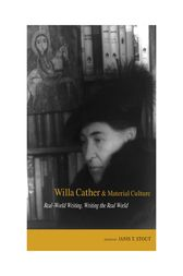 Willa Cather and Material Culture by Janis P. Stout