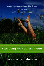 Sleeping Naked Is Green by Vanessa Farquharson