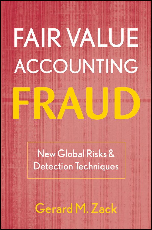 Download Ebook Fair Value Accounting Fraud by Gerard M. Zack Pdf
