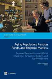 Aging Population, Pension Funds, and Financial Markets by Robert Holzmann