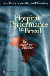Hospital Performance in Brazil by Gerard M. La Forgia