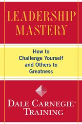Leadership Mastery by Dale Carnegie Training