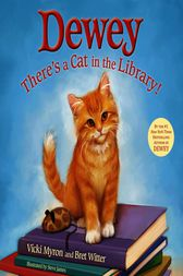 Dewey: There's a Cat in the Library! by Bret Witter