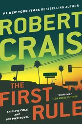 The First Rule by Robert Crais