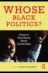 Whose Black Politics? by Andra Gillespie