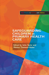 Safeguarding Children in Primary Health Care by Anne Whittaker