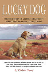 Lucky Dog by Christie Shary