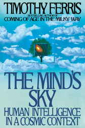 The Mind's Sky by Timothy Ferris