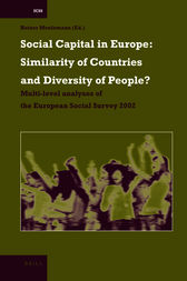 Social Capital in Europe: Similarity of Countries and Diversity of People? by unknown