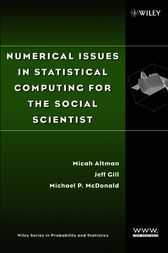 Numerical Issues in Statistical Computing for the Social Scientist by Micah Altman