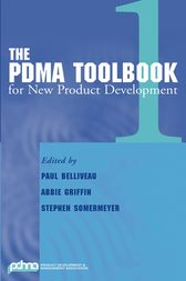 The PDMA ToolBook 1 for New Product Development by Paul Belliveau