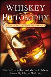 Whiskey and Philosophy by Fritz Allhoff