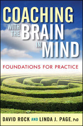 Coaching with the Brain in Mind by David Rock