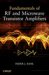 Fundamentals of RF and Microwave Transistor Amplifiers by Inder Bahl