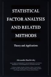 Statistical Factor Analysis and Related Methods by Alexander T. Basilevsky