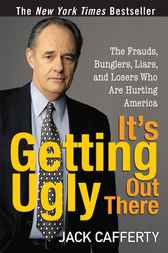 It's Getting Ugly Out There by Jack Cafferty