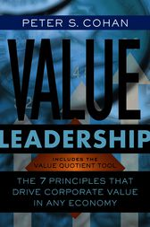 Value Leadership by Peter S. Cohan