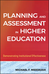 Planning and Assessment in Higher Education by Michael F. Middaugh