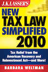 J.K. Lasser's New Tax Law Simplified 2010