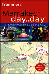 Frommer's Marrakech Day by Day by Kerry Christiani