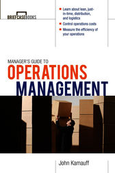Manager's Guide to Operations Management by John Kamauff