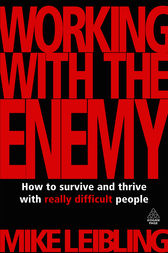 Working with the Enemy by Mike Leibling