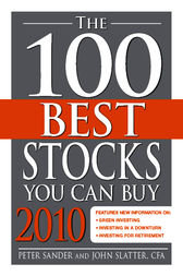 The 100 Best Stocks You Can Buy 2010 by Peter Sander