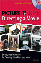 Picture Yourself Directing a Movie by Eric Nicholas