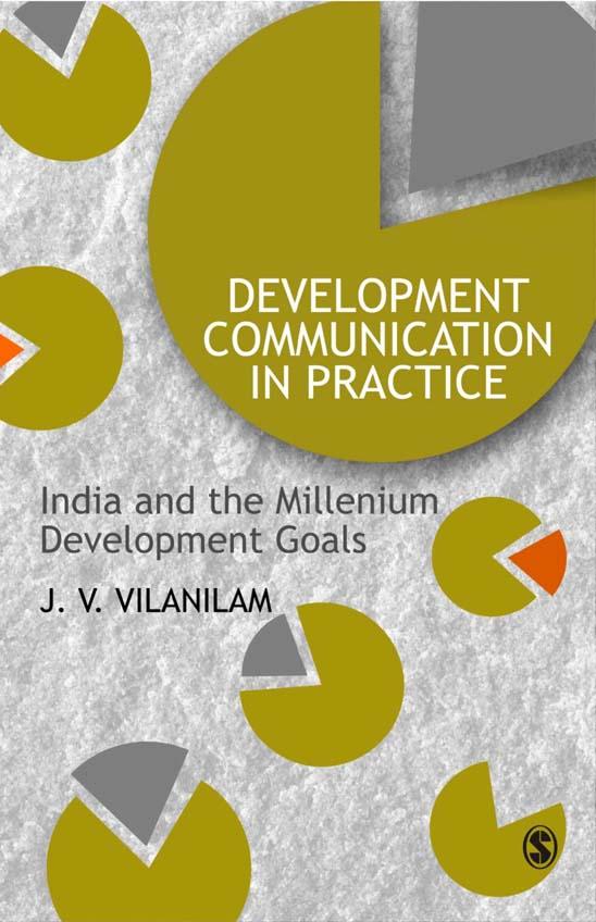 Download Ebook Development Communication in Practice by J V Vilanilam Pdf