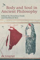 Body and Soul in Ancient Philosophy by Dorothea Frede