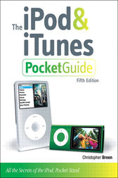 The iPod and iTunes Pocket Guide by Christopher Breen