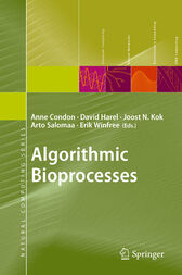 Algorithmic Bioprocesses by Anne Condon