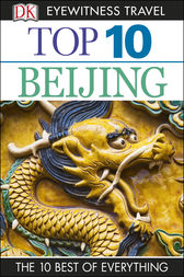 Top 10 Beijing by DK Travel