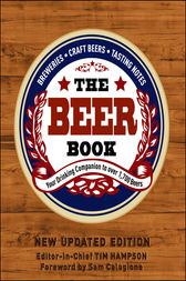 The Beer Book by DK;  Tim Hampson;  Sam Calagione