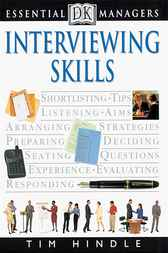 DK Essential Managers: Interviewing Skills by Tim Hindle