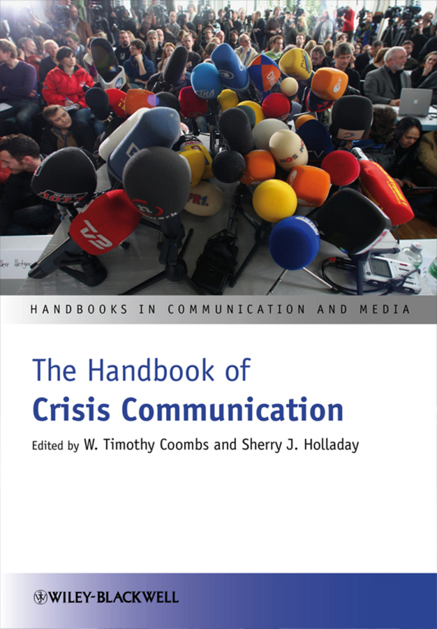 Download Ebook The Handbook of Crisis Communication by W. Timothy Coombs Pdf