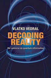 Decoding Reality by Vlatko Vedral