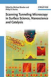 Scanning Tunneling Microscopy in Surface Science by Michael Bowker