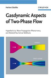 Gasdynamic Aspects of Two-Phase Flow by Herbert Staedtke