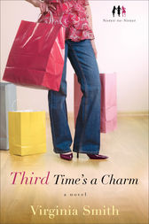 Third Time's a Charm (Sister-to-Sister Book #3) by Virginia Smith
