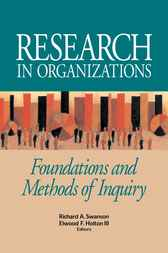 Research in Organizations by Richard A. Swanson