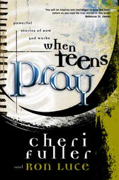 When Teens Pray by Cheri Fuller