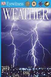 DK Eyewitness Books: Weather by Brian Cosgrove