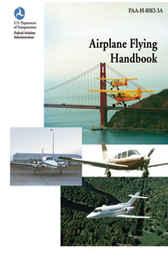 Airplane Flying Handbook by Federal Aviation Administration