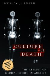 Culture of Death by Wesley  J. Smith