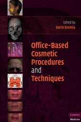 Office-Based Cosmetic Procedures and Techniques by Sorin Eremia