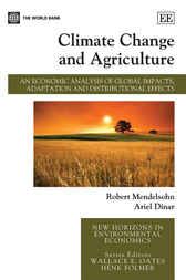 Climate Change and Agriculture by Robert Mendelsohn