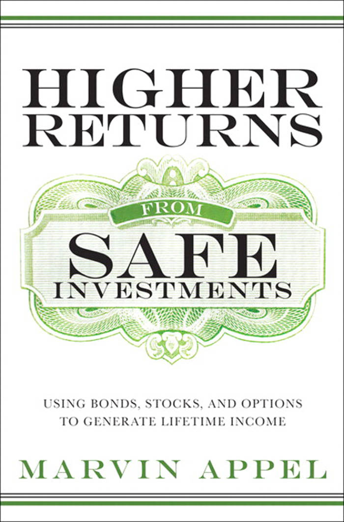 Download Ebook Higher Returns from Safe Investments by Marvin Appel Pdf