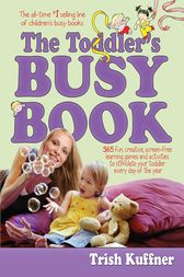 The Toddler's Busy Book by Trish Kuffner